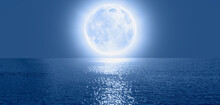 """Full Moon Rising Over Empty Ocean At Night, Calm Sea Wave In The Foreground""""Elements Of This Image Furnished By NASA"""""""