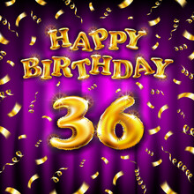 Golden Number Thirty Six Metallic Balloon. Happy Birthday Message Made Of Golden Inflatable Balloon. 36 Number Letters On Pink Background. Fly Gold Ribbons With Confetti. Vector Illustration