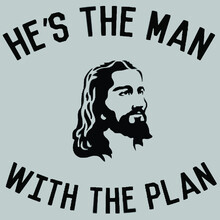 Jesus Hes The Man With The Plan Unisex Tri Blend Illustrator Vector Poster Design