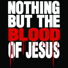 Nothing But The Blood Of Jesus Wo Dress (4) Illustrator Vector Poster Design