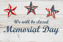 Closed Memorial Day Sign With Retro American USA Flag Stars On Weathered Wood