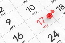 3d Rendering Of Important Days Concept. May 17th. Day 17 Of Month. Red Date Written And Pinned On A Calendar. Spring Month, Day Of The Year. Remind You An Important Event Or Possibility.