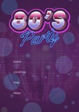 80's party written in shiny numbers and blue letters, invite with details space on purple background