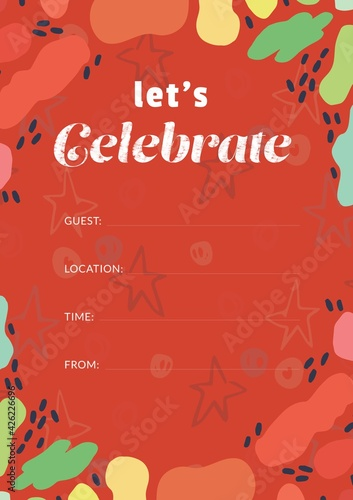 Let's celebrate written in white with colourful shapes, invite with details space on red background