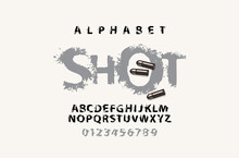 SHOT Lettering With Spots In Grunge Style. Splash Alphabet, Vector Set Of Abstract Alphabet Letters And Numbers On A Light Background. Creative Font For Headline, Poster, Label, Logo
