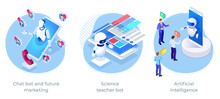 Isometric Artificial Intelligence, Science Teacher Bot, Chatbot And Future Marketing. AI And Business IOT Concept.