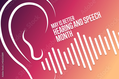 May is Better Hearing and Speech Month Fototapeta