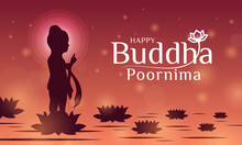 Happy Buddha Poornima With The Baby Buddha Stood On The Lotus Flower And Pointed His Finger In The Sky Vector Design
