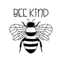 Bee Kind. Outline Drawing. Line Vector Illustration. Isolated On White Background. Good For Posters, T Shirts, Postcards.