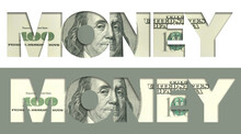 The Word MONEY Appears With A USA One-hundred Dollar Bill Filling In The Letters. Two Versions In One Design. This Is A 3-D Illustration.