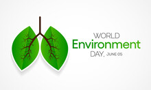 World Environment Day Is Observed Every Year On June 5, It Has Been A Flagship Campaign For Raising Awareness On Environmental Issues Emerging From Marine Pollution, Human Overpopulation. Vector Art.