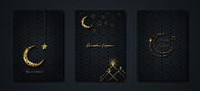 Ramadan Kareem 2021 Vector Set Greeting Card. Gold Half Moon On Black Background. Golden Holiday Poster With Text, Islamic Symbol. Concept Muslim Religion Banner, Flyer, Party Invitation, Sale Shop
