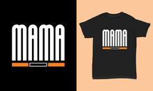 Mother's Day T Shirt Mama