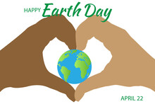 Earth Day.April 22.Banner Earth Day With A Planet Earth And Hands Holding The Planet. World Earth Day BackgroundWorld Saving,protection Family And Environment Concept.Globe.Vector.