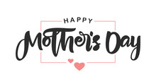 Handwritten Brush Lettering Composition Of Happy Mother's Day With Pink Hearts On White Background.