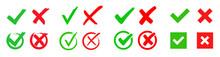 Set Check Mark And Cross. Vector Illustartion