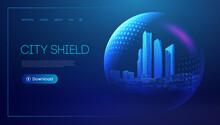 City Shield Blue Futuristic Background. Protect Future Technology Background. Abstract Blue City Dome. Virus Immune Field Glass Sphere Barrier. EPS 10.