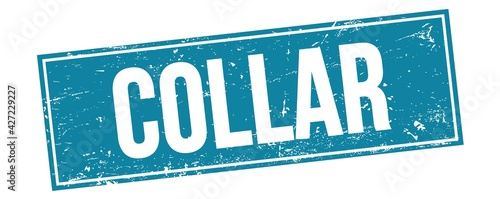 COLLAR text on blue grungy rectangle stamp. Fototapet