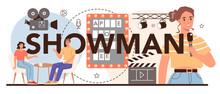 Showman Typographic Header. Television Host In Studio, TV Presenter