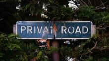 Grunge Vintage Blue Private Privat Road Notice Sign