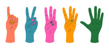 Hand Fingers Showing Numbers. Colored Human Wrists, Showing One, Two, Three, Four, Five. Doodle Vector Illustration