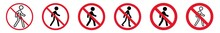 Prohibition Sign Walking Pedestrian Person Forbidden Icon Set | Man Human Walk Prohibition Signs Prohibited Vector Illustration |  Prohibition Sign Isolated