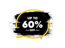 Up To 60 Percent Off Sale. Paint Brush Stroke In Speech Bubble Frame. Discount Offer Price Sign. Special Offer Symbol. Save 60 Percentages. Paint Brush Ink Splash Banner. Discount Tag Badge. Vector