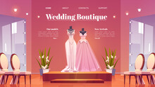 Wedding Boutique Cartoon Landing Page, Bridal Shop Interior With Dresses On Mannequins And Large Mirrors With Lighting. Bride Gowns Selling Showroom With Fashioned Women Dressing, Vector Web Banner