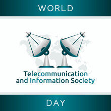 Vector Graphic Of World Telecommunication And Information Society Day Good For World Telecommunication And Information Society Day Celebration. Flat Design. Flyer Design.flat Illustration.