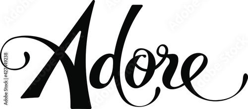 Fotografija Adore - custom calligraphy text