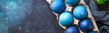 Easter Eggs Painted Blue Treat Festive Table Rustic Meal Top View Copy Space For Text Food Background