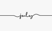 July Handwritten Word Vector Design On White Background.