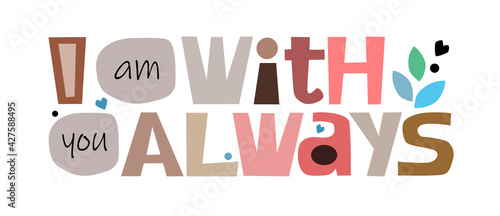Stampa su Tela I am with you always  Colourful letters