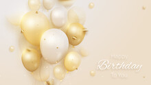 Birthday Card With Luxury Balloons And Ribbon 3d Style Realistic On Cream Shade Background. Vector Illustration For Design.