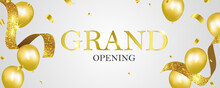 Grand Opening Luxury Invitation Banner Background. Vector Illustration. Golden Words Grand Opening Poster Template Design.Grand Opening Card With Golden Ribbon Background Glitter Frame Template.