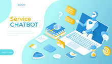 Сhat Bot Application Gives Answers To Questions. Dialog Helping Service. Chatbot Robot Virtual Communicate Via Laptop. Online Technology Support. Isometric Vector Illustration For Website.