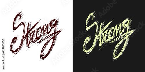 Obraz na plátně Scritta artistica  Strong  vettoriale