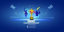 Vector Illustration For Cricket Championship League, Cricket Tournament, Concept Background For Cricket Sport