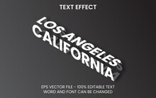Text Effect Editable Vector Design. Isometric Text Effect Style With California Los Angeles Word.