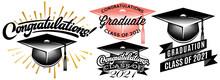 Set Of Graduation Vector For Class Of 2021. Congrats Grad Congratulations Graduate