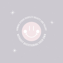 Admire Other People's Beauty And Talent Without Questioning Your Own, Concept Quote Card, Wallpaper, Poster, Stars, Smile, Shining, Sparkles