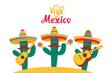 Viva Mexico Banner. Three Funny Cacti In Sombrero Play Traditional Mexican Guitar, Guitar And Maracas Instruments.