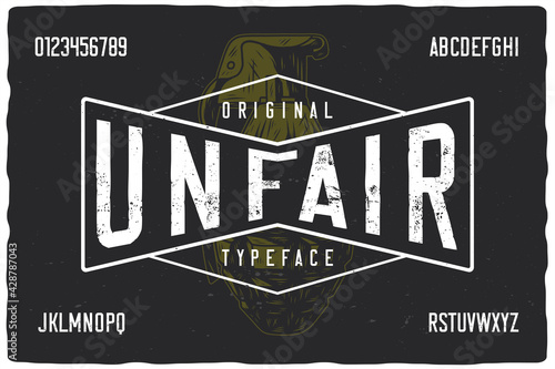Fototapeta Vintage label font named Unfair. Strong typeface with letters and numbers for any your design like posters, t-shirts, logo, labels etc. obraz