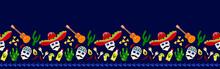 Mexico, Mexican Traditional Cinco De Mayo, Day Of The Dead, Halloween, Dia De Los Muertos  Print Border Background, Seamless Pattern Design