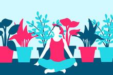 Yoga Meditation Illustration. Exercise, Spiritual Practice, Houseplants In Background. Vector Illustration.