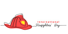 Firefighters Day Simple Web Banner, Poster, Background. Fireman Red Helmet One Continuous Line Drawing Vector Illustration. Lettering International Firefighters Day