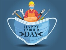 Mask With Happy Labor Day Lettering. Labor Day On 1 May. Coronavirus, Covid-19 Concept. Vector Illustration Design.