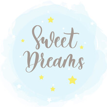 Sweet Dreams Card. Hand Drawn Lettering Vector Art. Modern Brush Calligraphy. Ink Illustration. Inspirational Phrase For Your Design. Isolated On Transparent Background