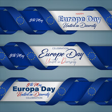 Holiday Design Of Web Banners Background With Handwriting Texts With Flag Of The European Union For Europe Day Event Celebration; Vector Illustration