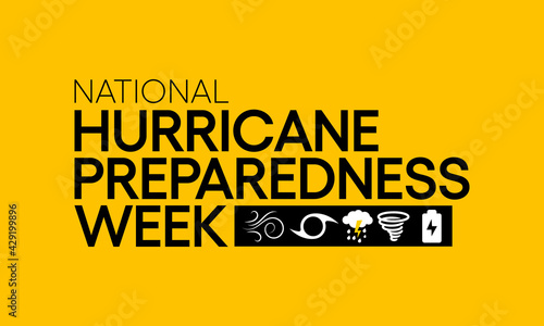 Fototapeta Hurricane preparedness week is observed every year in May. it is a effort to inform the public about hurricane hazards and to disseminate knowledge which can be used to prepare and take action. Vector obraz
